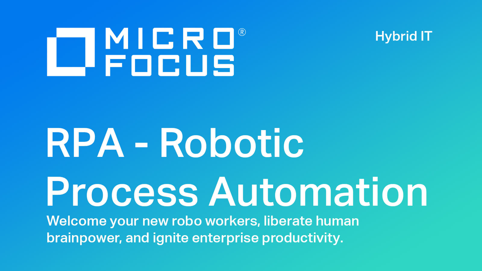 RPA | Robotic Process Automation | Micro Focus